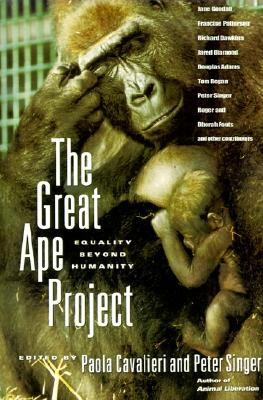 The Great Ape Proyect, de Peter Singer y Paola Cavalieri